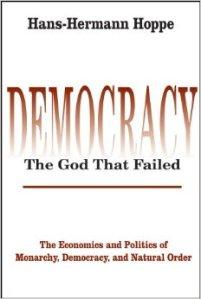 democracy-the-god-that-failed